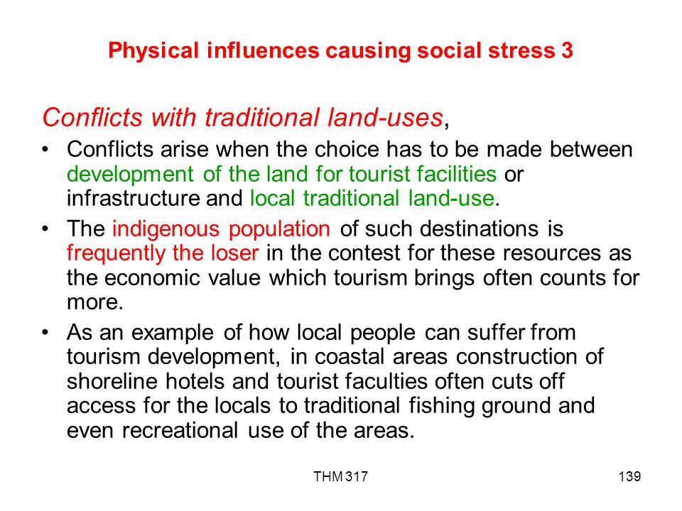 Physical influences causing social stress 3