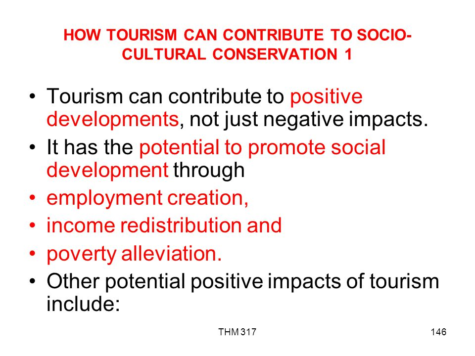 HOW TOURISM CAN CONTRIBUTE TO SOCIO-CULTURAL CONSERVATION 1