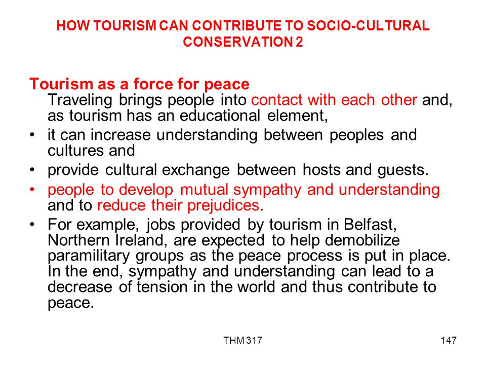 HOW TOURISM CAN CONTRIBUTE TO SOCIO-CULTURAL CONSERVATION 2
