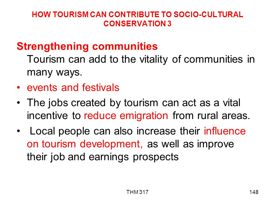 HOW TOURISM CAN CONTRIBUTE TO SOCIO-CULTURAL CONSERVATION 3