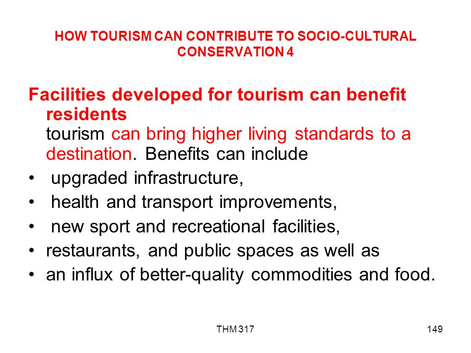 HOW TOURISM CAN CONTRIBUTE TO SOCIO-CULTURAL CONSERVATION 4