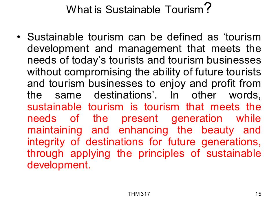 What is Sustainable Tourism
