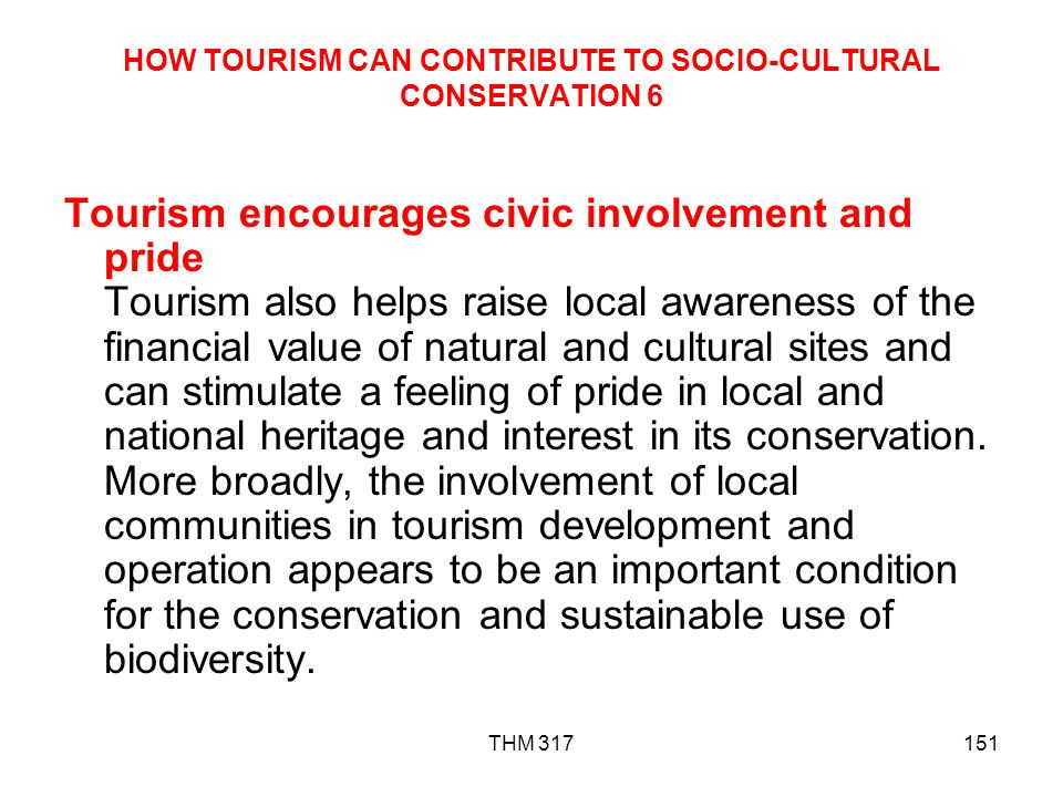 HOW TOURISM CAN CONTRIBUTE TO SOCIO-CULTURAL CONSERVATION 6