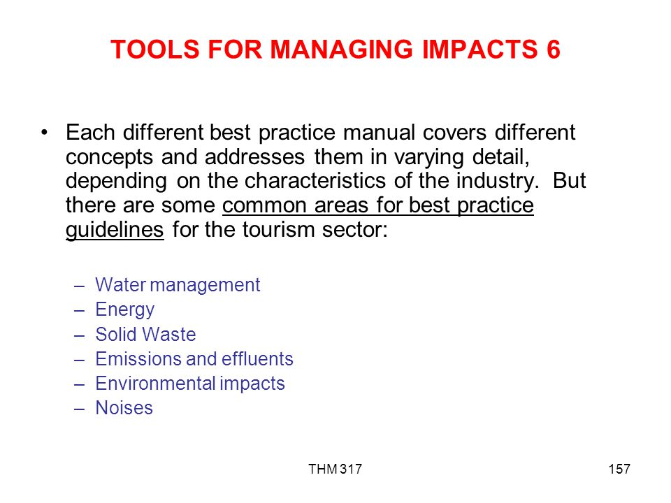 TOOLS FOR MANAGING IMPACTS 6