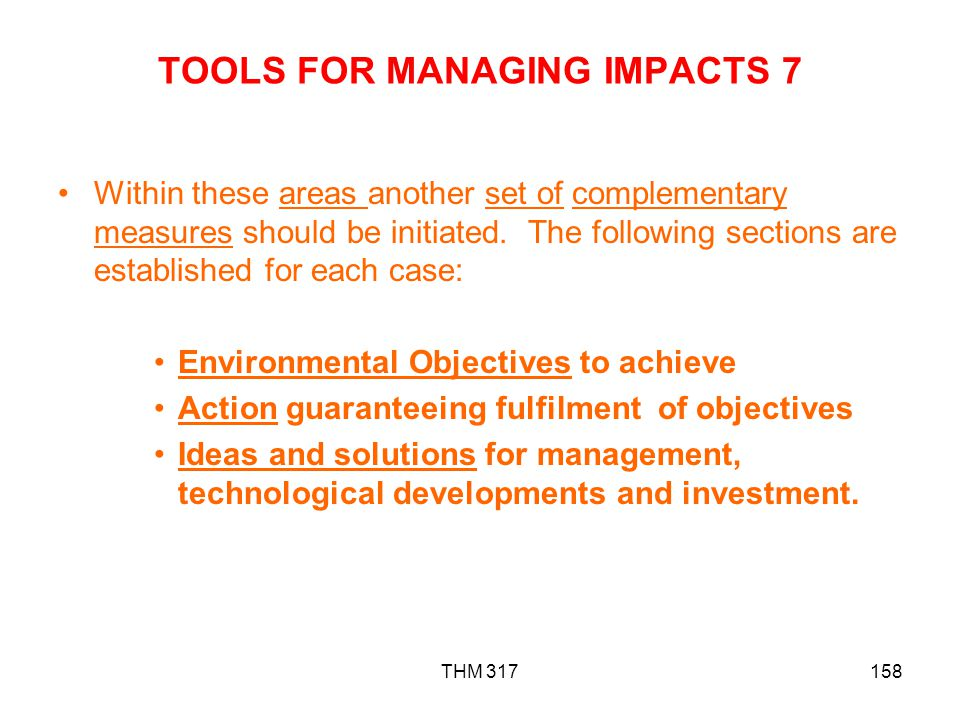 TOOLS FOR MANAGING IMPACTS 7