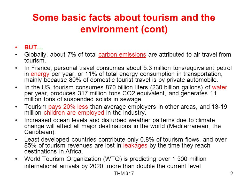 Some basic facts about tourism and the environment (cont)