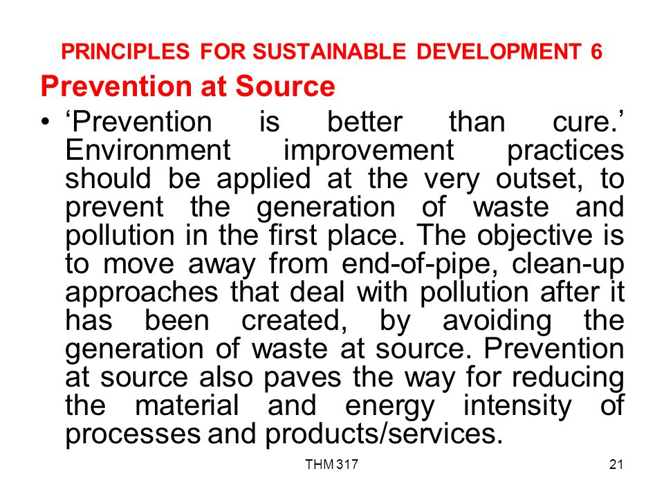 PRINCIPLES FOR SUSTAINABLE DEVELOPMENT 6