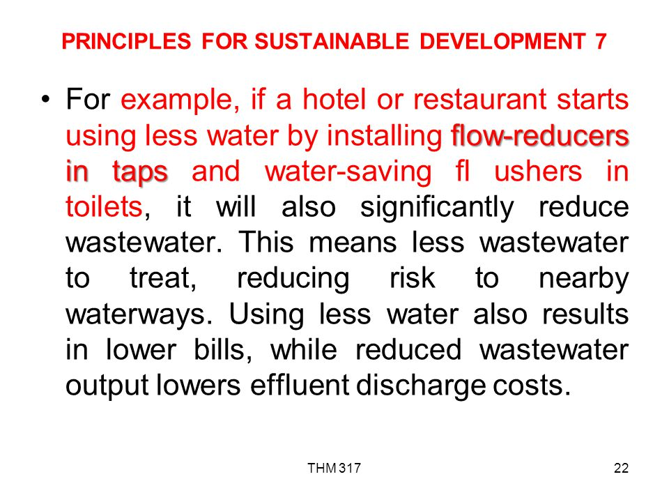 PRINCIPLES FOR SUSTAINABLE DEVELOPMENT 7