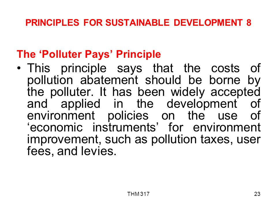 PRINCIPLES FOR SUSTAINABLE DEVELOPMENT 8