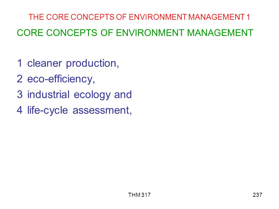 THE CORE CONCEPTS OF ENVIRONMENT MANAGEMENT 1