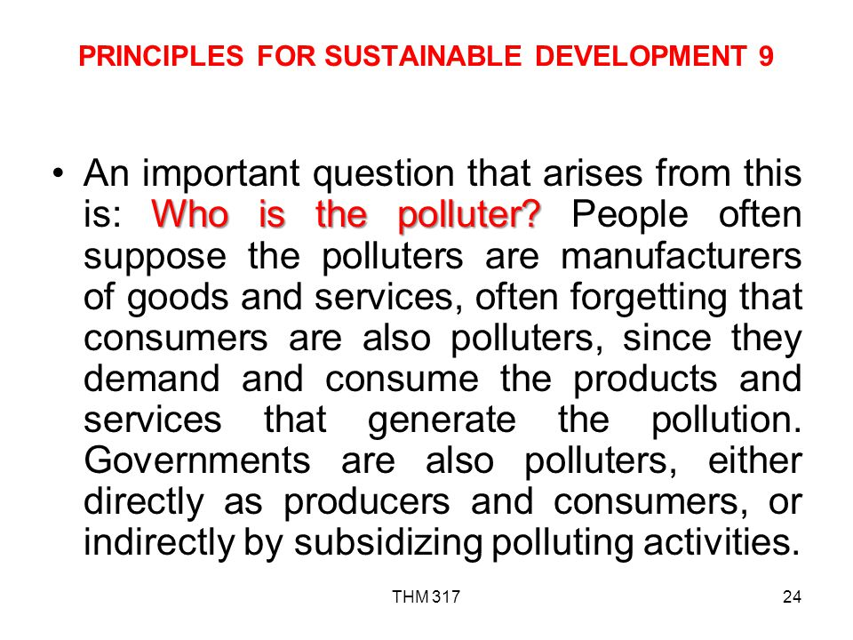 PRINCIPLES FOR SUSTAINABLE DEVELOPMENT 9
