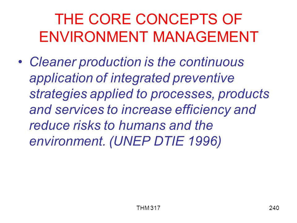 THE CORE CONCEPTS OF ENVIRONMENT MANAGEMENT
