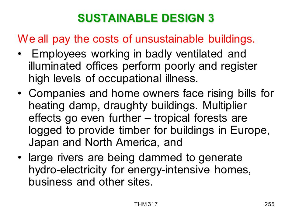 We all pay the costs of unsustainable buildings.