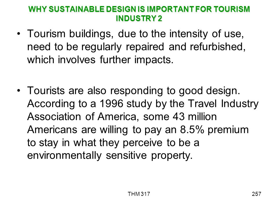 WHY SUSTAINABLE DESIGN IS IMPORTANT FOR TOURISM INDUSTRY 2