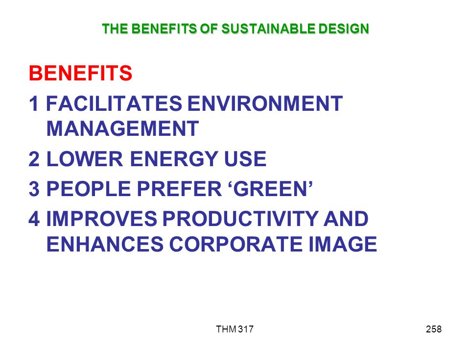 THE BENEFITS OF SUSTAINABLE DESIGN