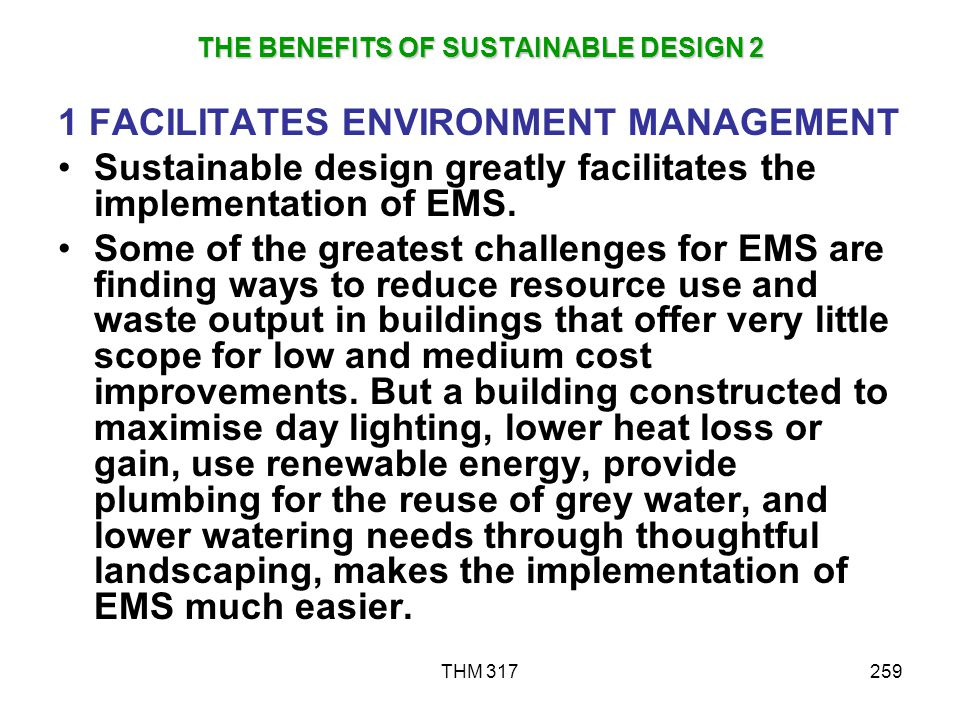 THE BENEFITS OF SUSTAINABLE DESIGN 2