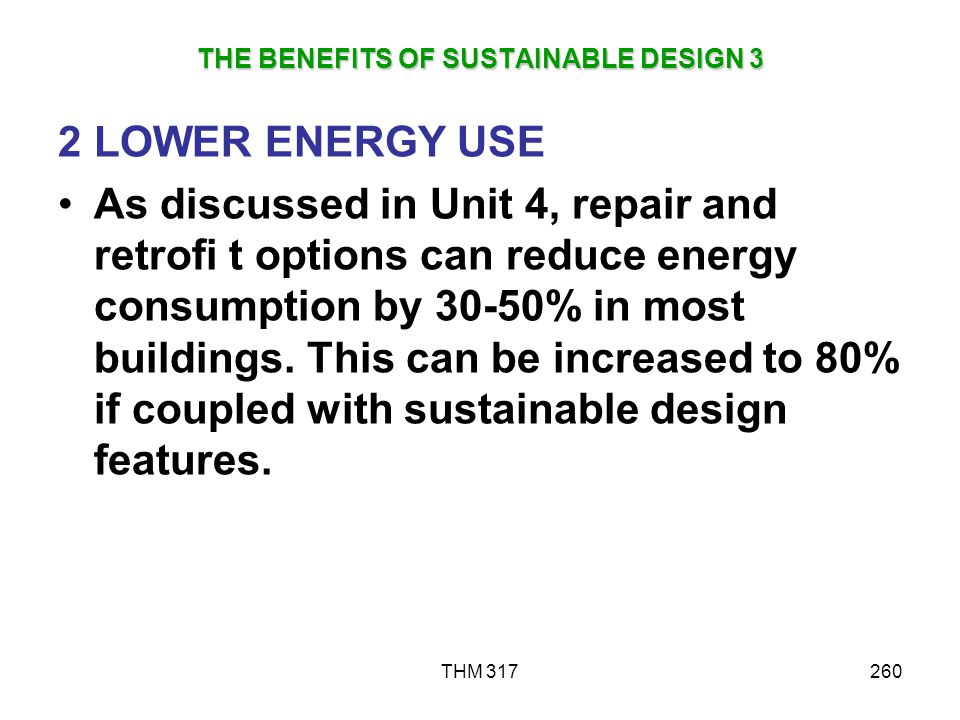 THE BENEFITS OF SUSTAINABLE DESIGN 3