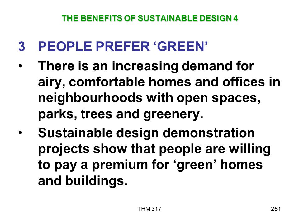 THE BENEFITS OF SUSTAINABLE DESIGN 4