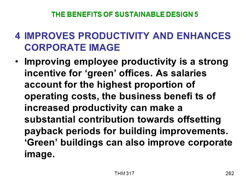 THE BENEFITS OF SUSTAINABLE DESIGN 5