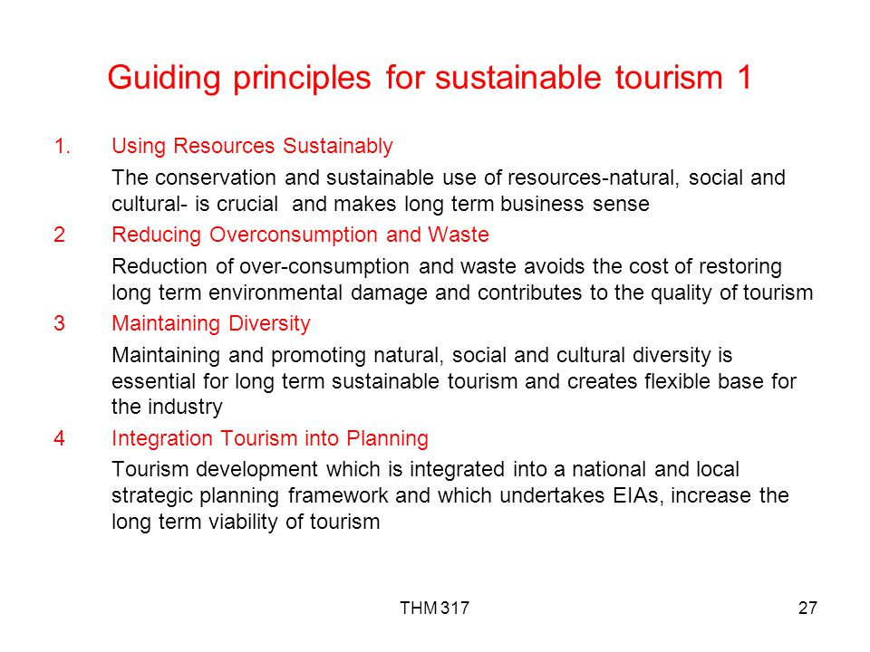Guiding principles for sustainable tourism 1