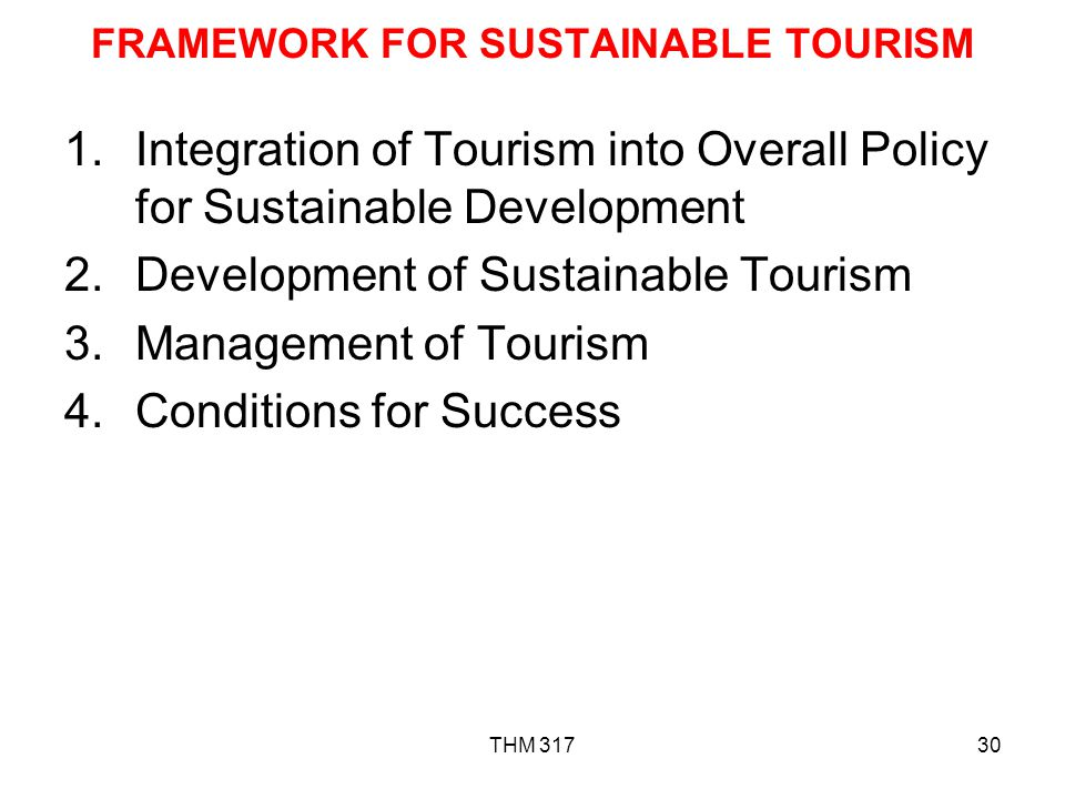 FRAMEWORK FOR SUSTAINABLE TOURISM
