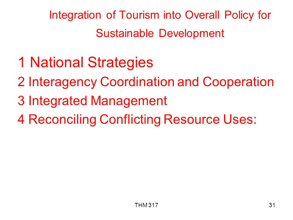 Integration of Tourism into Overall Policy for Sustainable Development