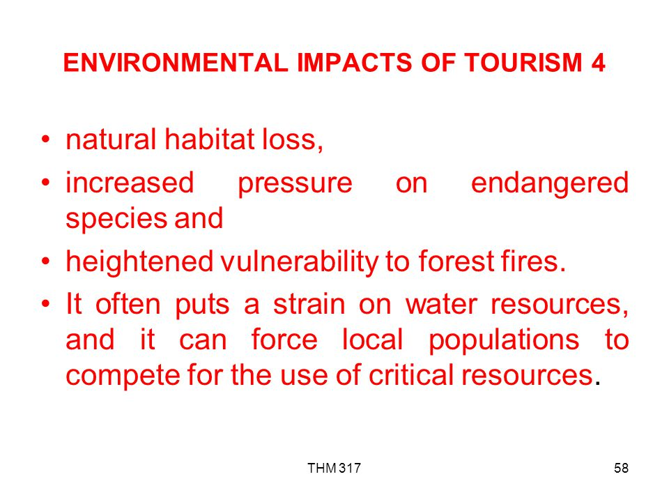 ENVIRONMENTAL IMPACTS OF TOURISM 4