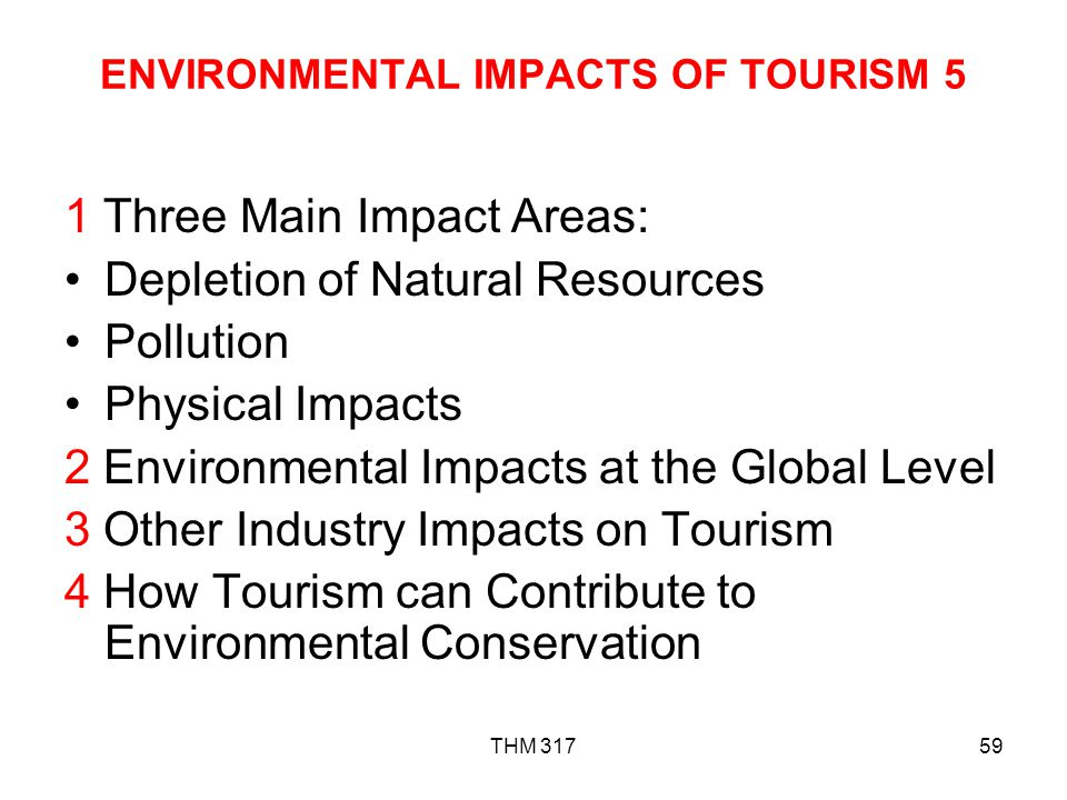 ENVIRONMENTAL IMPACTS OF TOURISM 5