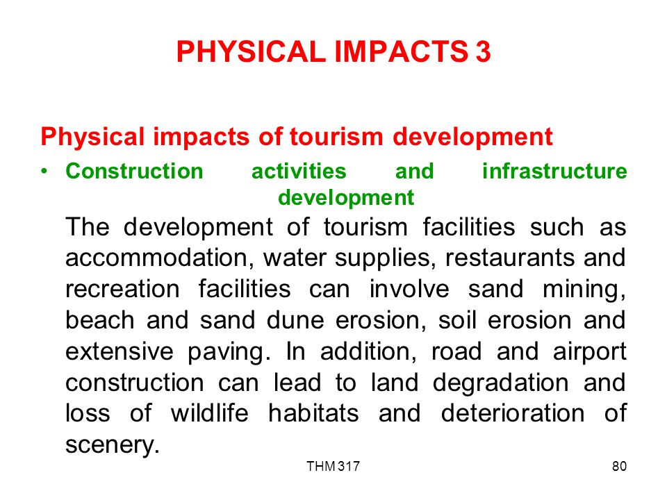 PHYSICAL IMPACTS 3 Physical impacts of tourism development
