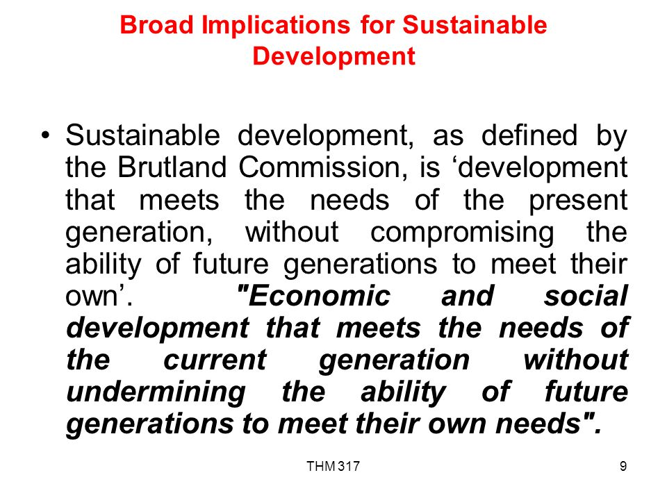 Broad Implications for Sustainable Development