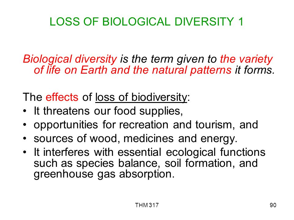 LOSS OF BIOLOGICAL DIVERSITY 1