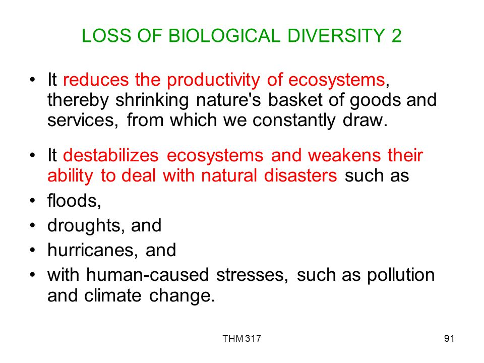 LOSS OF BIOLOGICAL DIVERSITY 2