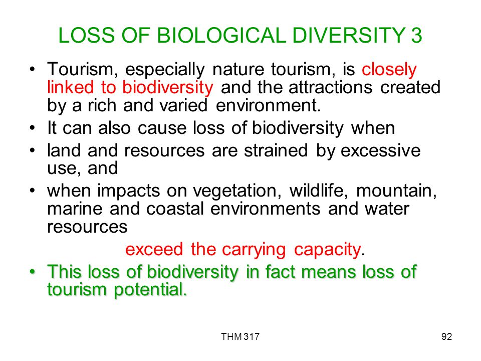 LOSS OF BIOLOGICAL DIVERSITY 3