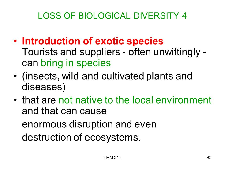 LOSS OF BIOLOGICAL DIVERSITY 4