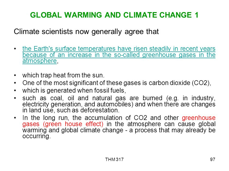 GLOBAL WARMING AND CLIMATE CHANGE 1