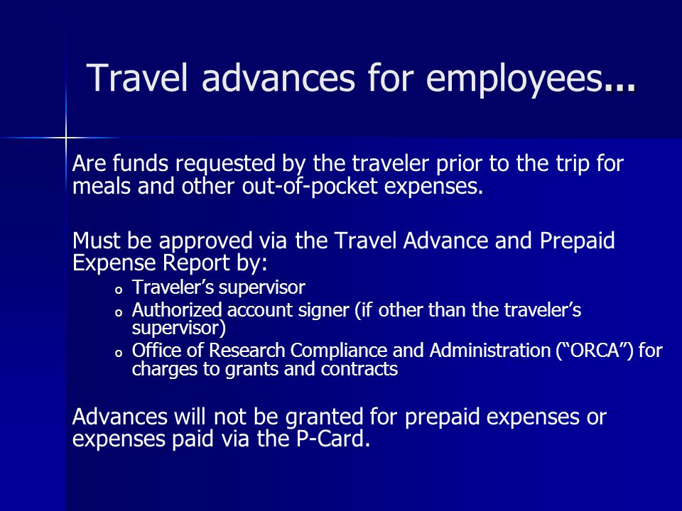 Travel advances for employees…
