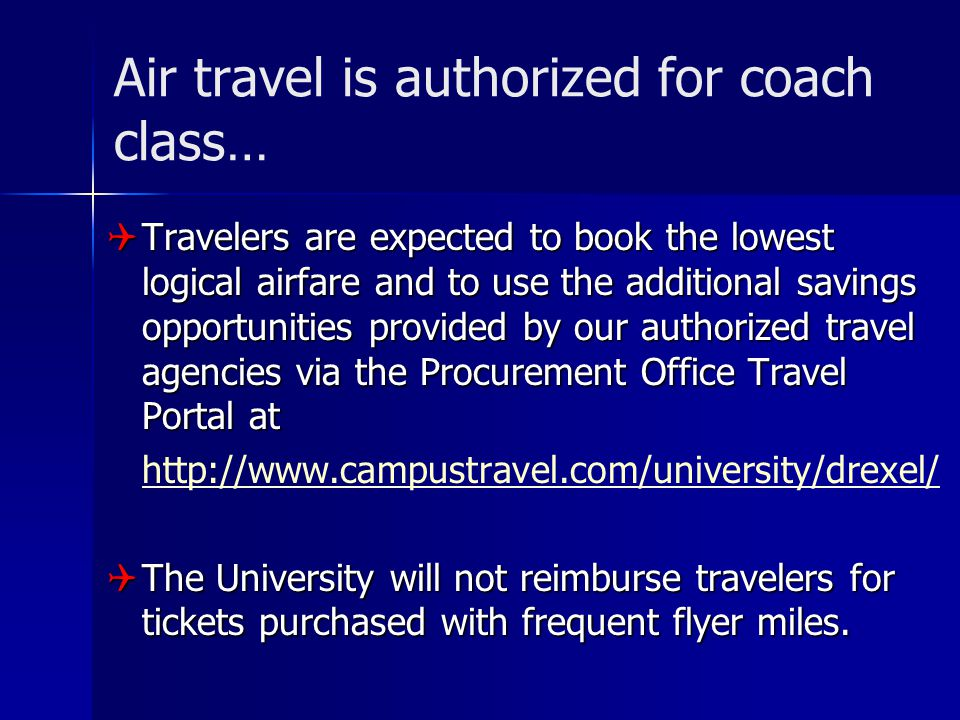 Air travel is authorized for coach class…