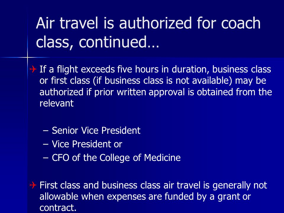 Air travel is authorized for coach class, continued…