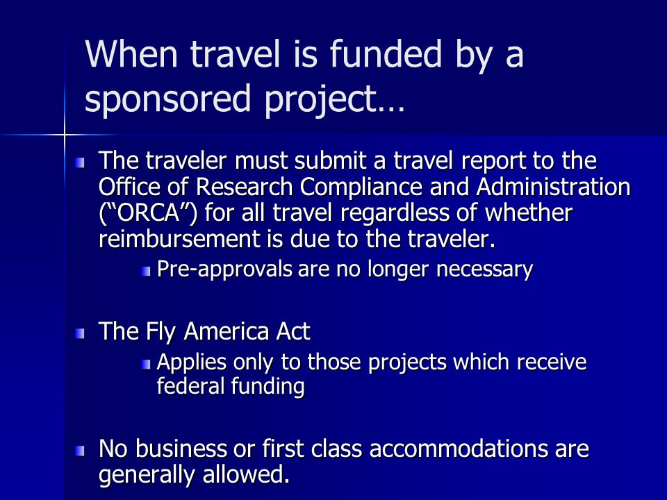 When travel is funded by a sponsored project…