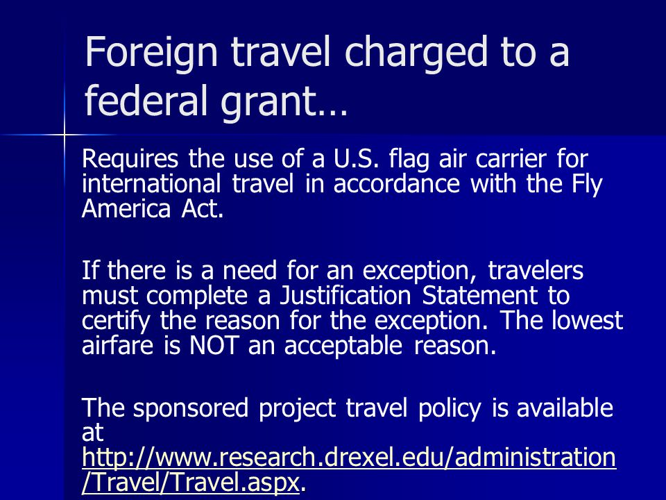 Foreign travel charged to a federal grant…