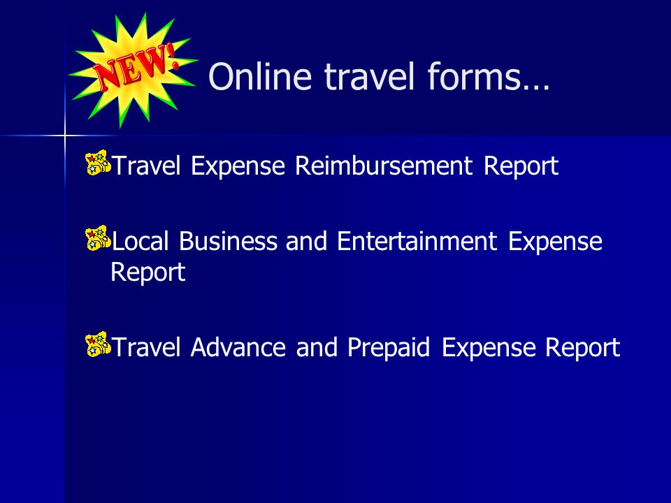 Online travel forms… Travel Expense Reimbursement Report
