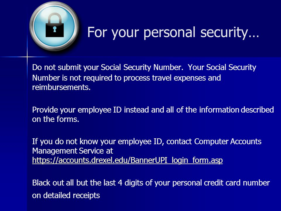 For your personal security…