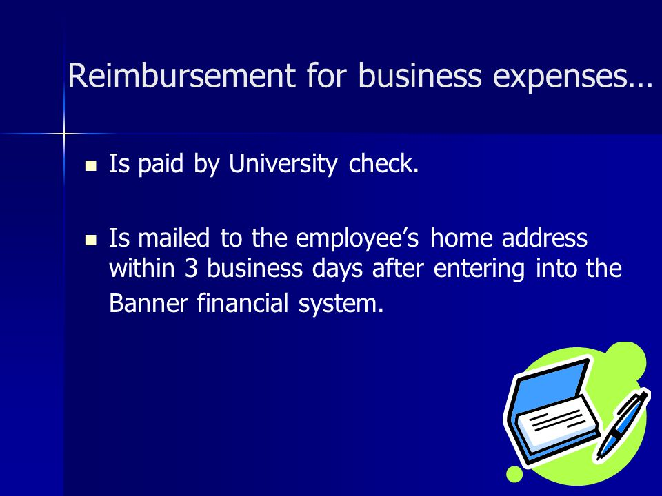 Reimbursement for business expenses…