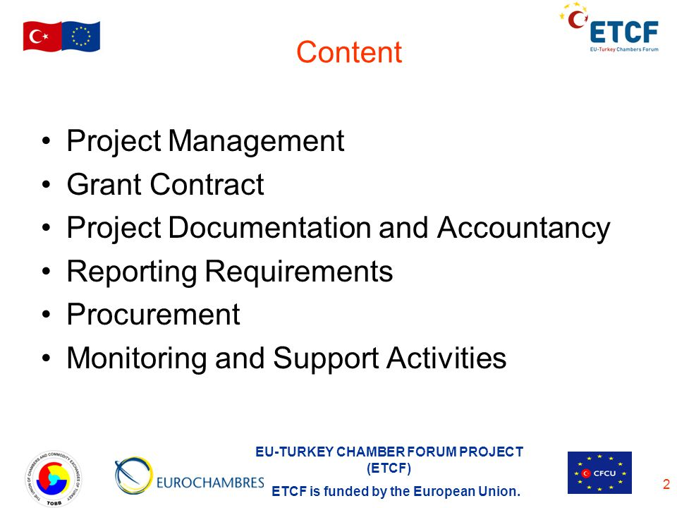 Content Project Management. Grant Contract. Project Documentation and Accountancy. Reporting Requirements.
