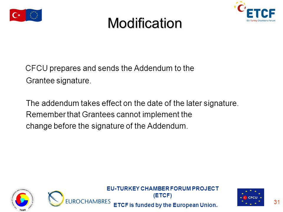 Modification CFCU prepares and sends the Addendum to the