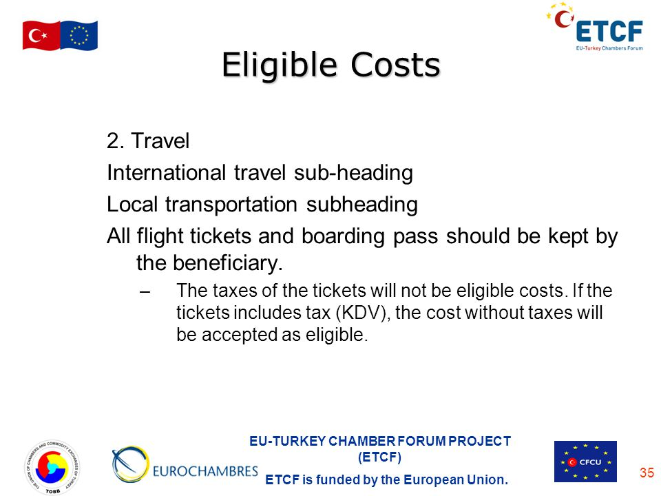 Eligible Costs 2. Travel International travel sub-heading
