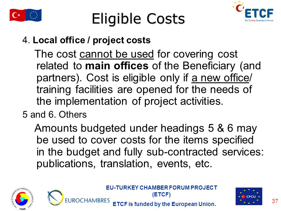 Eligible Costs 4. Local office / project costs.