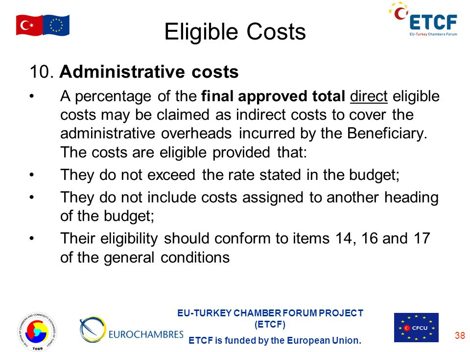 Eligible Costs 10. Administrative costs