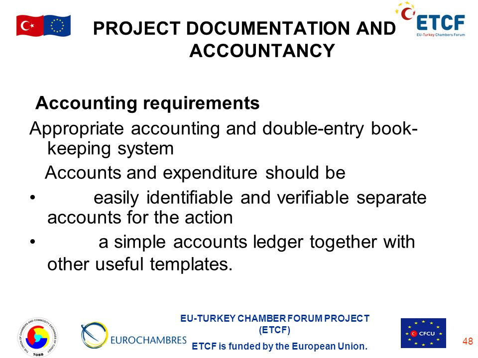 PROJECT DOCUMENTATION AND ACCOUNTANCY