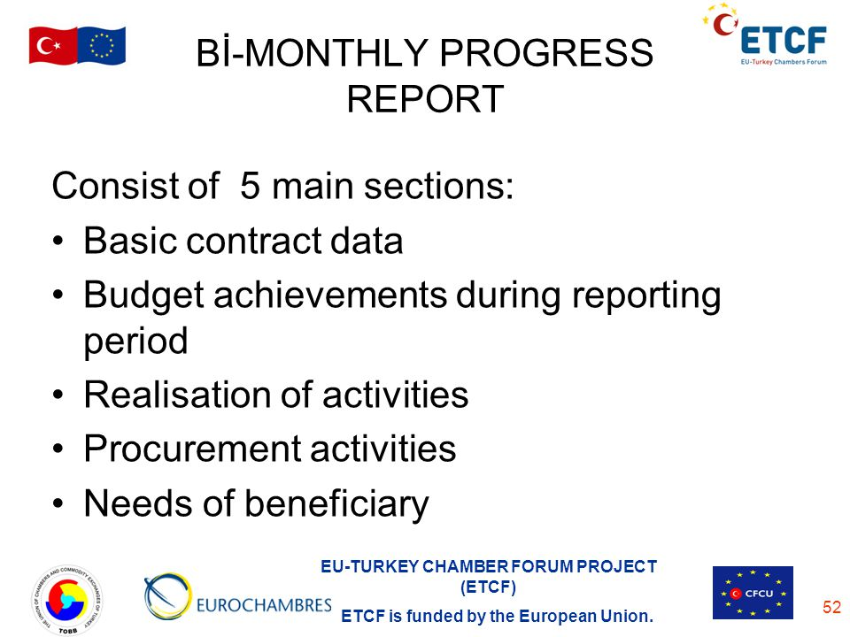 Bİ-MONTHLY PROGRESS REPORT